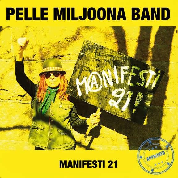 Pelle Miljoona Band Manifesti 21 7 tuumainen 2021