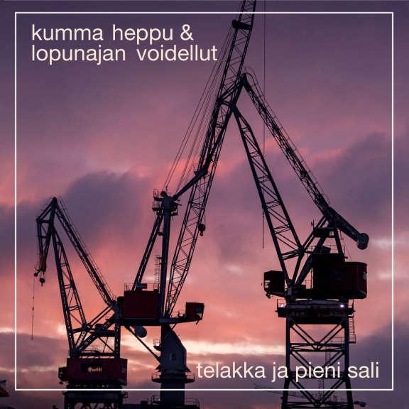 Kumma Heppu & Lopunajan Voidellut Telakka Ja Pieni Sali LP 2022