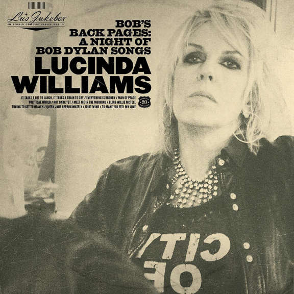 Lucinda Williams Lu's Jukebox vol.3: Bob's Back Pages: A Night Of Bob Dylan's Songs LP 2021