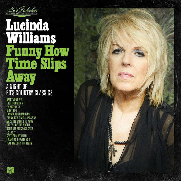 Lucinda Williams Lu's Jukebox vol.4: Funny How Time Slips Away: A Night of 60's Country Classics LP 2021