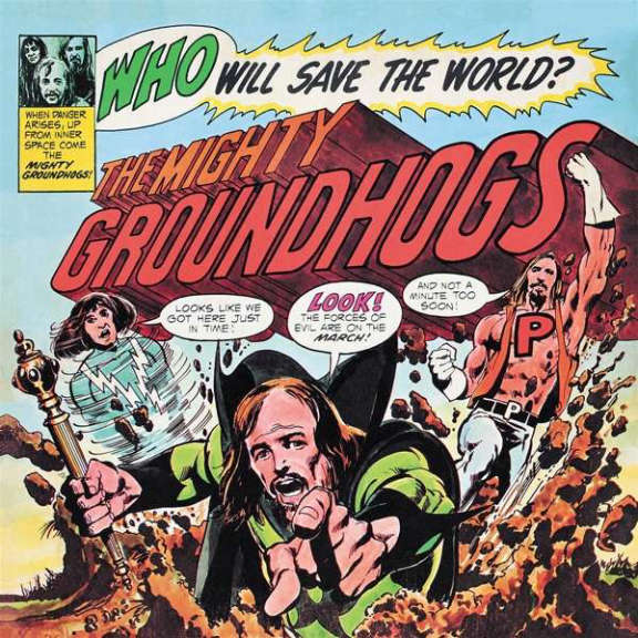 Groundhogs Who Will Save The World LP 2021