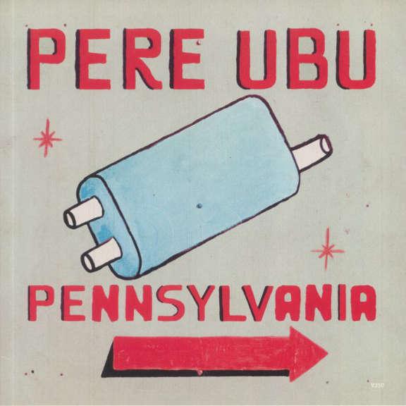 Pere Ubu Pennsylvania (coloured) LP 2021