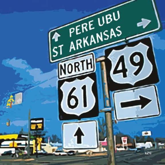 Pere Ubu St. Arkansas LP 2021