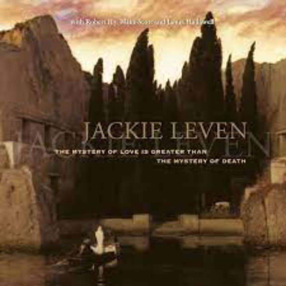Jackie Leven The Mystery Of Love (is greater than mystery of death) LP 2021