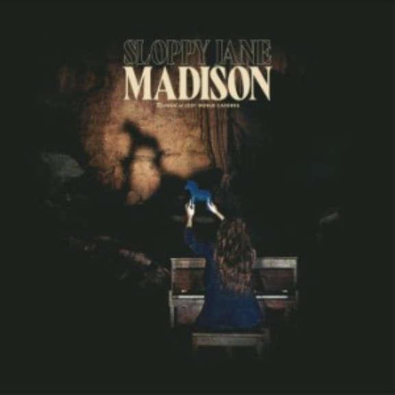 Sloppy Jane Madison LP 2021