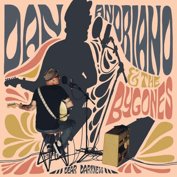 Dan Andriano & The Bygones Dear Darkness LP 2022