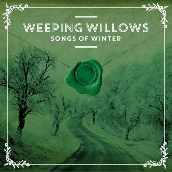 Weeping Willows Songs Of Winter LP 2021