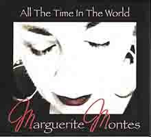 Marguerite Montes, All the Time in the World