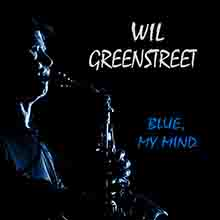 Blue, My Mind, Wil Greenstreet