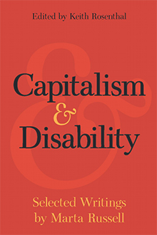 Capitalism & Disability, Marta Russell