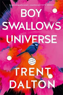 Boy Swallows Universe, Trent Dalton