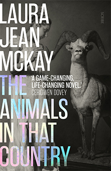 The Animals in That Country, Laura Jean McKay