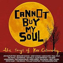 Cannot Buy My Soul: The Somgs of Kev Carmody (2020 Edition), various artists + Kev Carmody