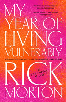 My Year of Living Vulnerably, Rick Morton