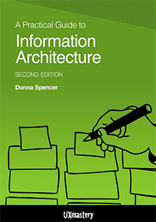 A Practical Guide to Information Architecture, Donna Spencer