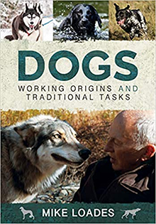Dogs, Mike Loades