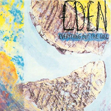 Eden, Everything But The Girl