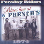 Foreday Riders - Blues Live at French's