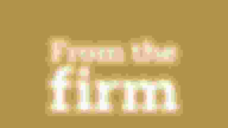 "mustard yellow background with white text that reads ""From the firm"""
