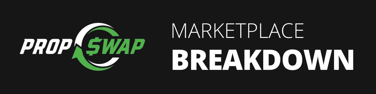 PropSwap Marketplace Breakdown
