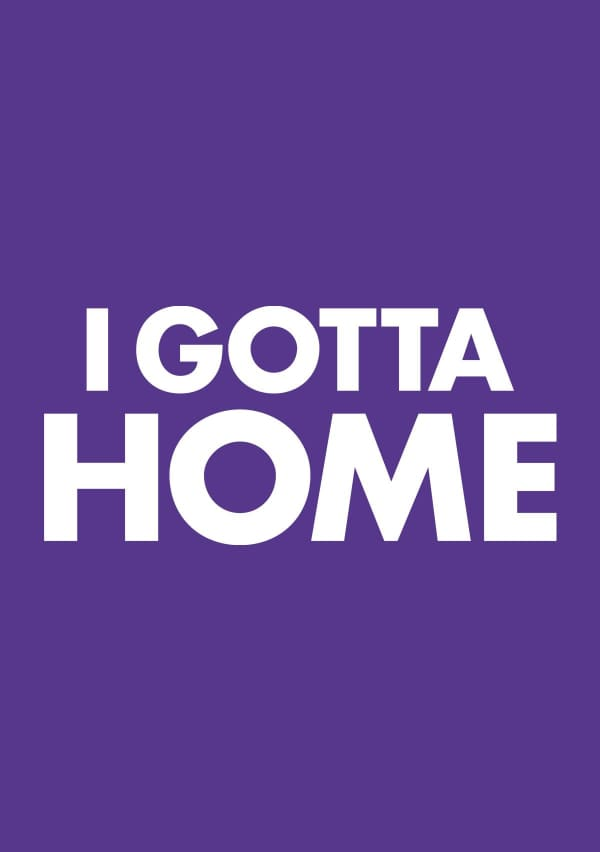 Artwork for I Gotta Home