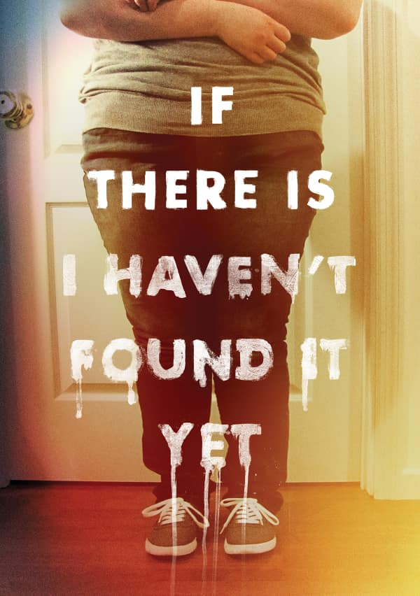 Artwork for If There Is I Haven't Found It Yet