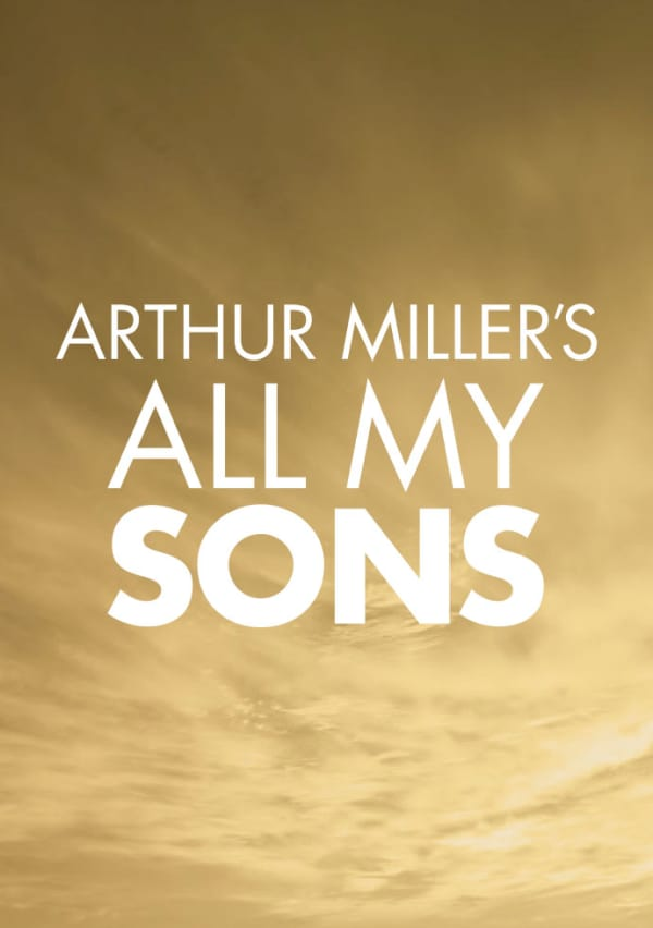 Artwork for Arthur Miller's All My Sons