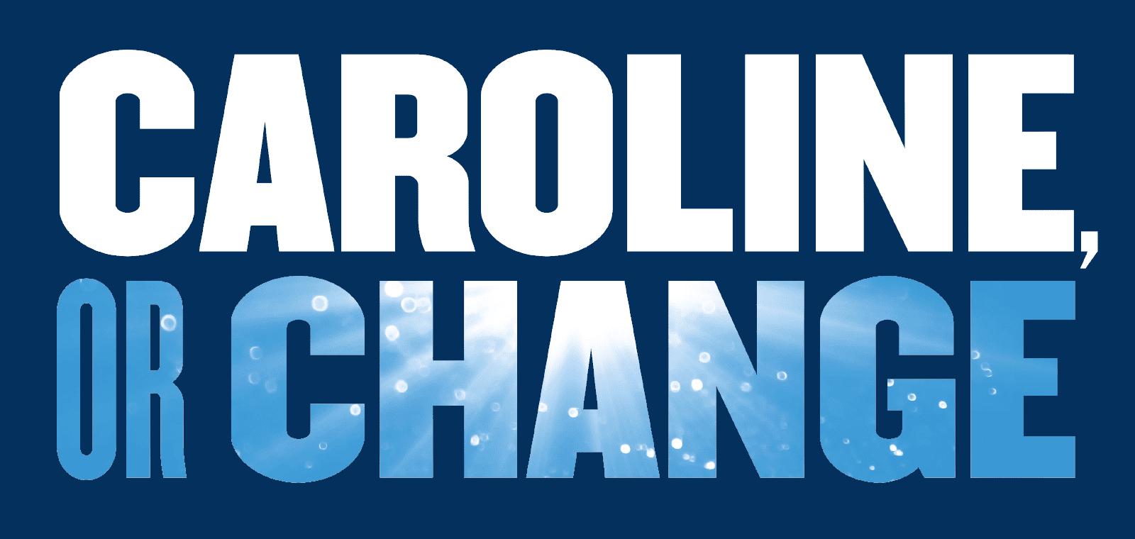 Artwork for Caroline, or Change