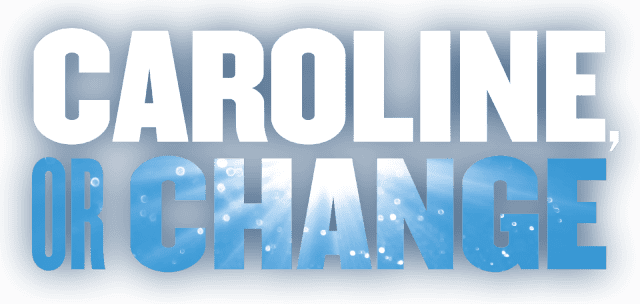 Artwork for Caroline, or Change