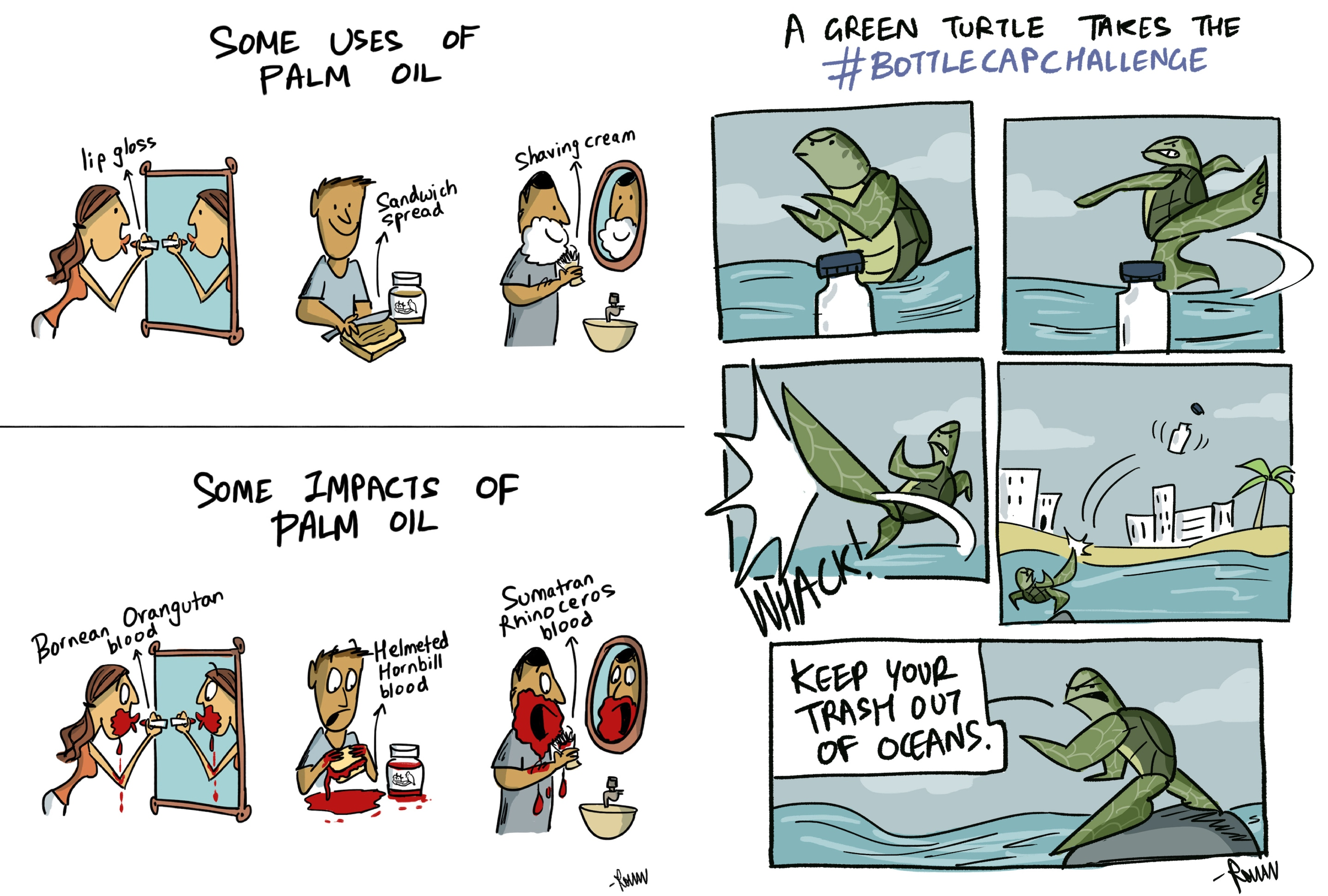 Green Humour comics don't shy away from tackling difficult issues head-on, whether it's the bloody cost of palm oil production or marine pollution. The work is often amplified by others, including personalities like Shashi Tharoor who retweeted the #BottleCapChallenge strip. Photos: First published in The Hindu Sunday Magazine (left); Green Humour (right)