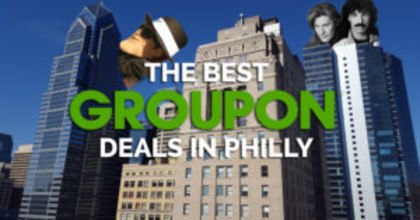 10 of the best Groupon deals in Philly right now