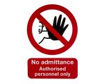 Product image for PP sign 'No admittance.only',210x148mm