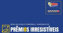 Loterias americanas Mega Millions e Powerball, sinônimos de prêmios irresistíveis