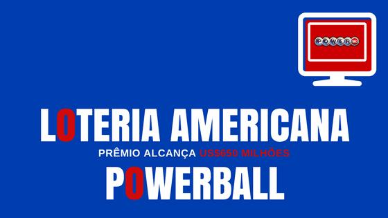 Prêmio Loteria Americana Powerball US$700 milhões