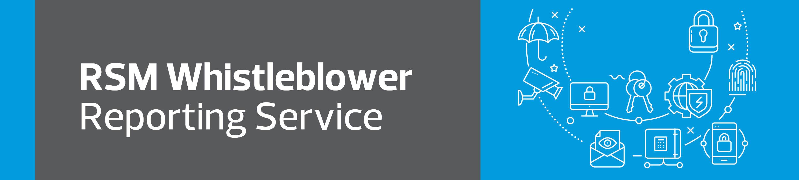 RSM Whistleblower reporting service