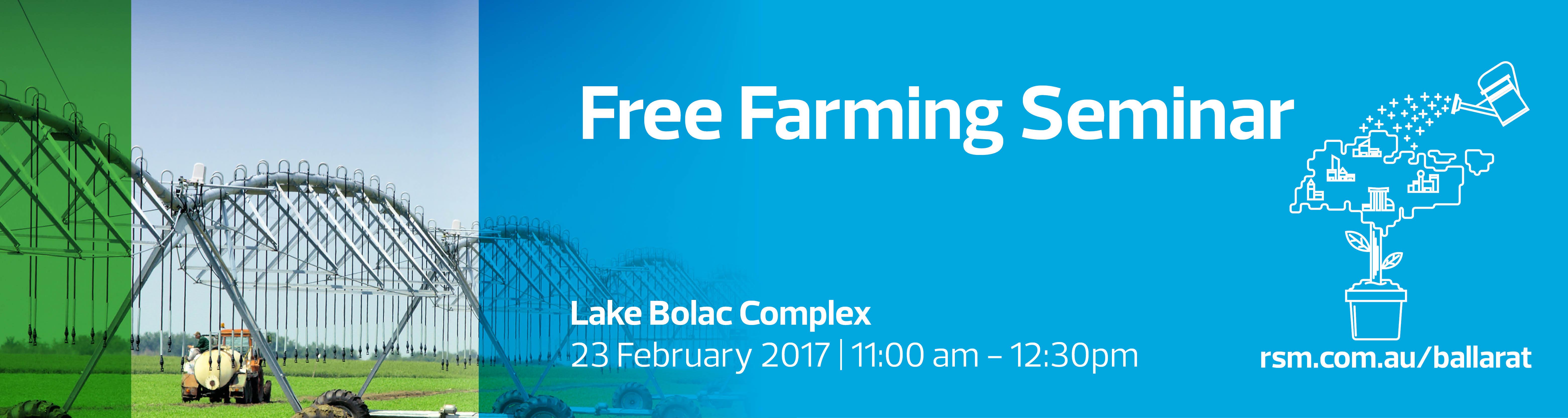 Free Farming Seminar | Lake Bolac | RSM Australia