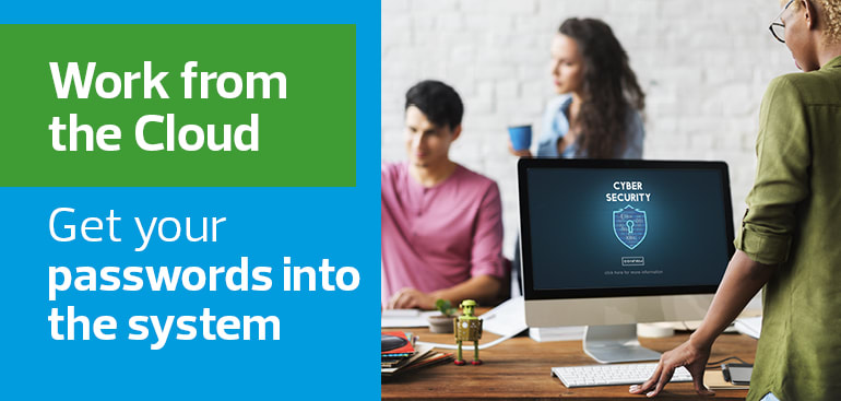 Work from the Cloud - Password Management