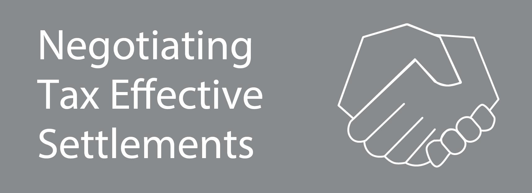 Tax Effective settlements