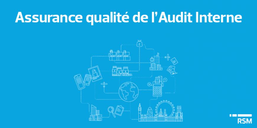 Assurance qualité de l'Audit Interne