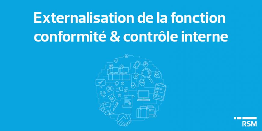 Externalisation de la fonction conformité et contrôle interne