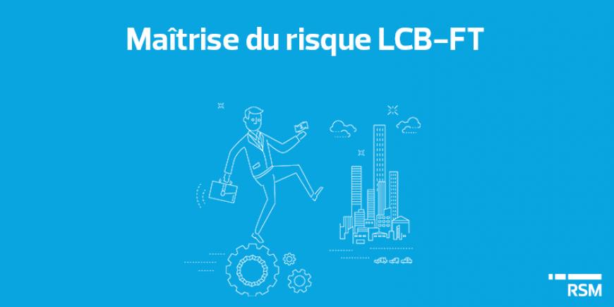 Maîtrise du risque LCB-FT