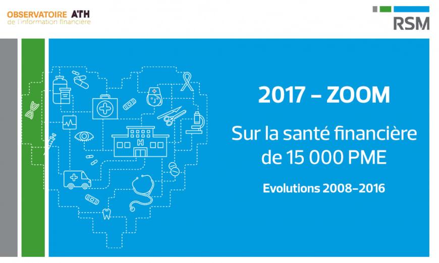 Zoom 2017 sur la santé financière des ETI et PME