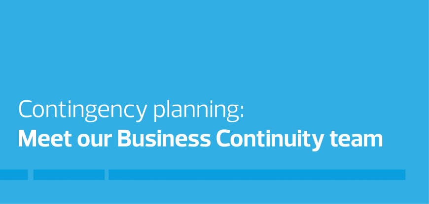 Meet our Business Continuity team