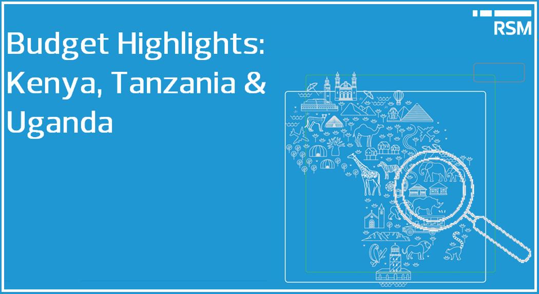 Budget Highlights 2019/2020   RSM Kenya, Tanzania & Uganda