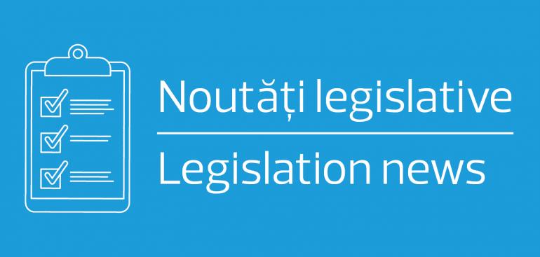 Noutăți legislative