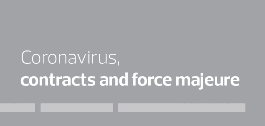 Coronavirus, contracts and force majeure