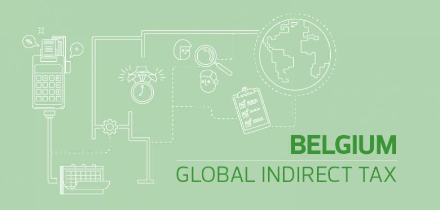 Covid-19 update - Indirect tax, Belgium