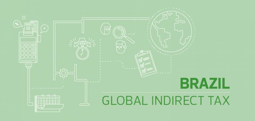 COVID-19 update - Indirect tax, Brazil