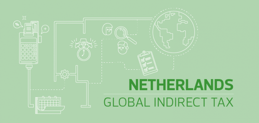 Covid-19 update - Indirect tax, Netherlands