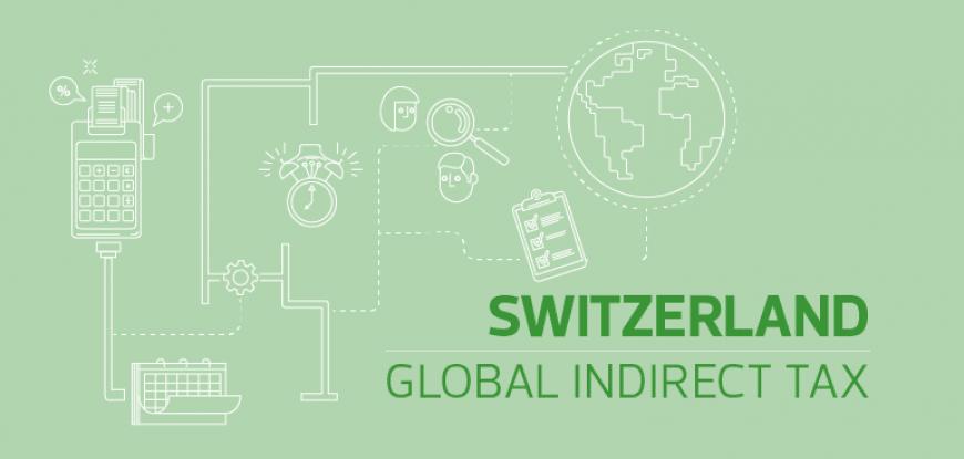 Covid-19 update - Indirect tax, Switzerland